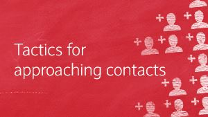 Tactics for approaching contacts