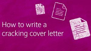 How to write a cracking cover letter