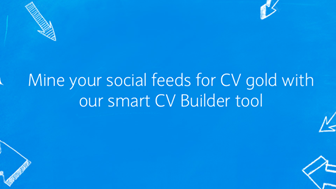 How to write a CV - LifeSkills CV Builder