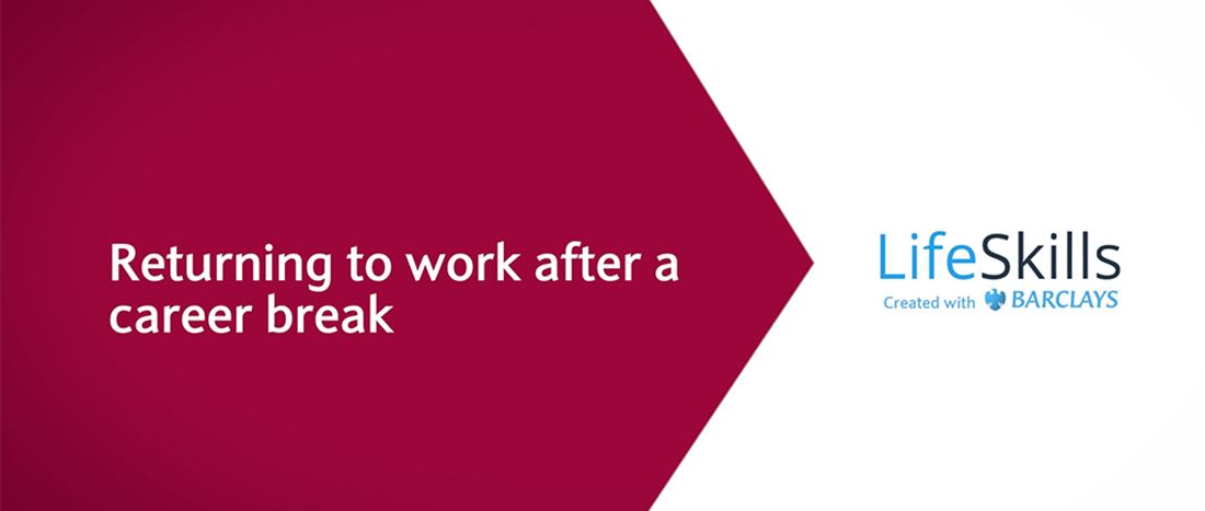 Return to work with confidence after a break