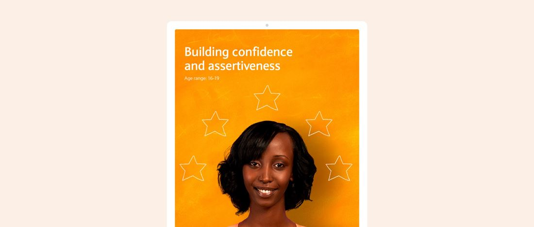 Building confidence and assertiveness