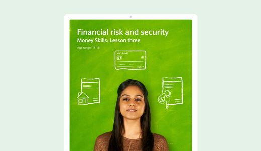 Money skills lesson three: Financial risk and security